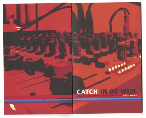opening Catch in de Wijk