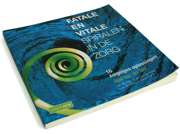 ontwerp boekomslag Fatale en vitale spiralen in de zorg