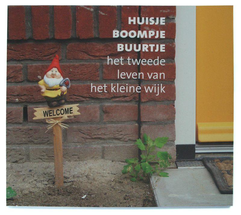 boekomslag voor documentair fotoboek Huisje boompje buurtje, over het Kleine Wijk in Utrecht