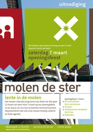 Molen de Ster Een unieke locatie in Utrecht. Lente in de molen - Uitnodiging voor de opening van het nieuwe culturele seizoen.
