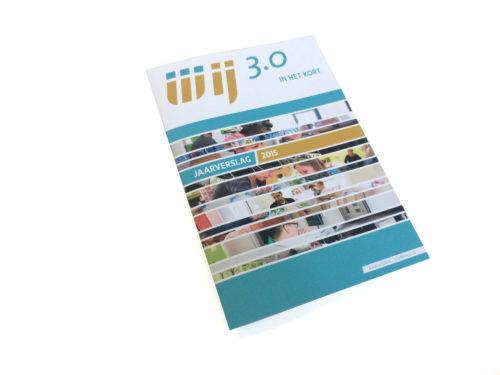 WIJ 3.0 in het kort - Jaarverslag 2015. Het jaarverslag is in gedrukte vorm en als digitale bladerversie gemaakt